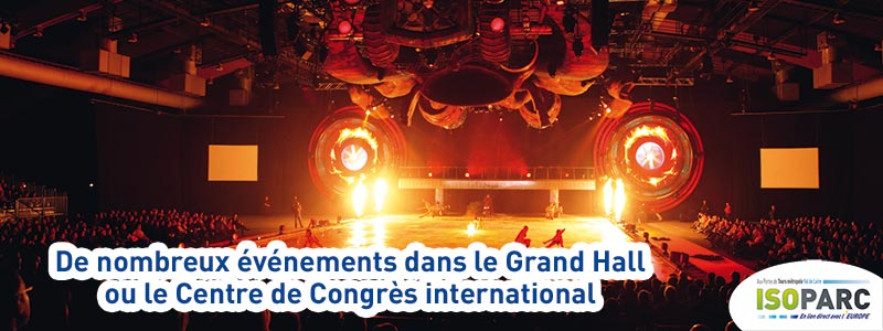 De nombreux evenements au grand hall de tours ou au centre de congres international à quelques kilometres d'ISOPARC